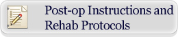 Post-op Instructions and Rehab Protocols - Alexander Golant, MD - Orthopedic Surgeon